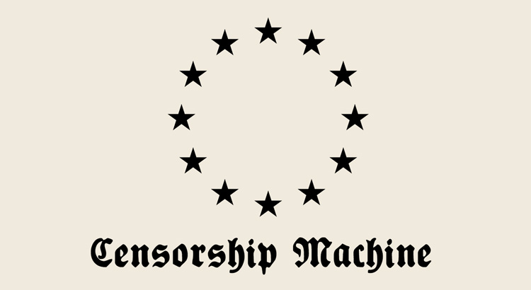 EU Censorship Machine